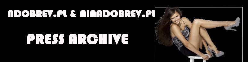 NDobrev.pl & NinaDobrev.pl || Press Archive